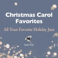 Album Christmas Carol Favourites - All Your Favourite Holiday Jazz
