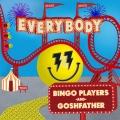 Album Everybody (feat. Goshfather) - single
