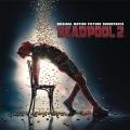 Album Deadpool 2 (Soundtrack)