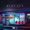 Album Burn Out - Single