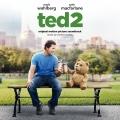 Album Ted 2: Original Motion Picture Soundtrack
