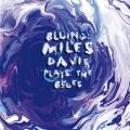 Album Bluing: Miles Davis Plays The Blues
