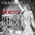 Album For All The Cats - The Best Of Marc Bolan And T. Rex